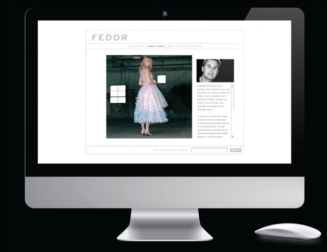 Who says we're not swanky in Portland? We made this sexy website for Palm Springs haute couture fashion designer Fedor.